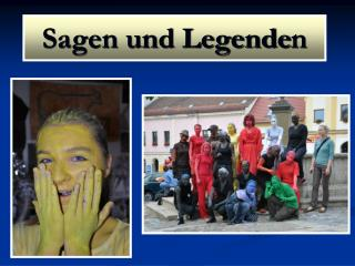 Sagen und Legende n