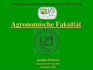 Tschechische landwirtschaftliche Universität in Prag