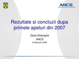 Rezultate si concluzii dupa primele apeluri din 2007