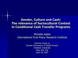 Michelle Adato International Food Policy Research Institute Seminar series on