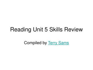 Reading Unit 5 Skills Review