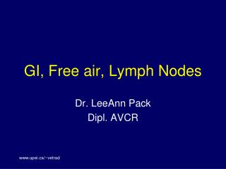 GI, Free air, Lymph Nodes