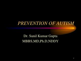PREVENTION OF AUTISM
