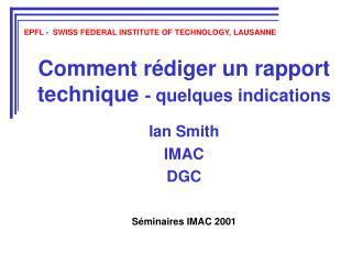 Comment rédiger un rapport technique  - quelques indications