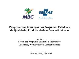 Pesquisa com lideranças dos Programas Estaduais de Qualidade, Produtividade e Competitividade