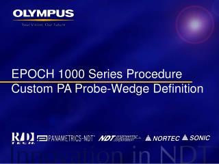 EPOCH 1000 Series Procedure Custom PA Probe-Wedge Definition