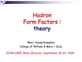 Hadron  Form Factors  :  theory