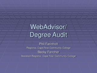 WebAdvisor/ Degree Audit