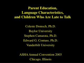 Parent Education,  Language Characteristics,  and Children Who Are Late to Talk