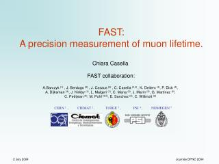 FAST:  A precision measurement of muon lifetime.