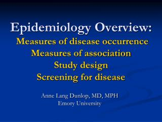 Anne Lang Dunlop, MD, MPH Emory University