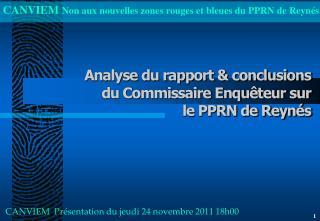 Analyse du rapport & conclusions  du Commissaire Enquêteur sur  le PPRN de Reynés