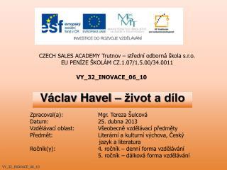 Václav Havel – život a dílo
