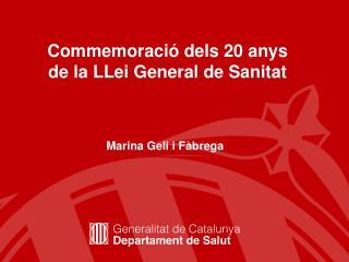 Commemoració dels 20 anys de la LLei General de Sanitat