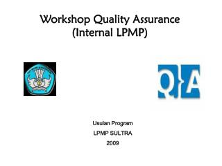 Workshop Quality Assurance (Internal LPMP)