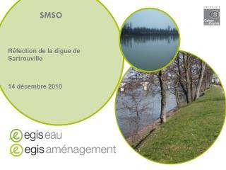 SMSO Réfection de la digue de  Sartrouville 14 décembre 2010