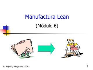 Manufactura Lean  M dulo 6