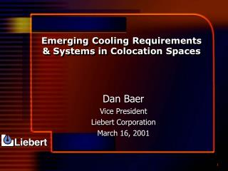 Emerging Cooling Requirements & Systems in Colocation Spaces