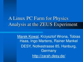 A Linux PC Farm for Physics Analysis at the ZEUS Experiment