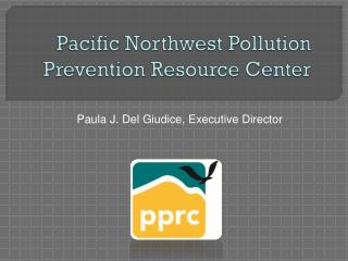 Pacific Northwest Pollution Prevention Resource Center
