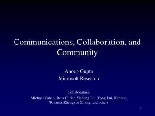 Communications, Collaboration, and Community