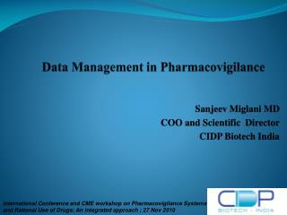 Data Management in  Pharmacovigilance