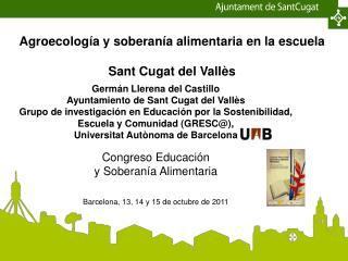 Agroecología y soberanía alimentaria en la escuela Sant Cugat del Vallès