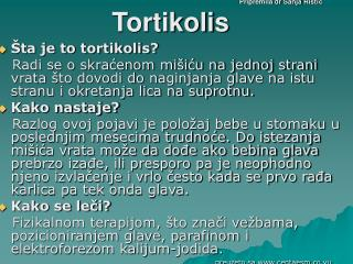 Pripremila dr Sanja Ristic Tortikolis