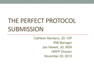 The Perfect Protocol Submission