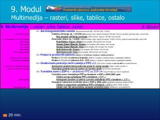 9. Modul Multimedija – rasteri, slike, tablice, ostalo