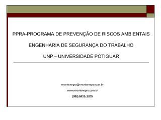 rmontenegro@rmontenegro.br rmontenegro.br (084) 9415- 2015