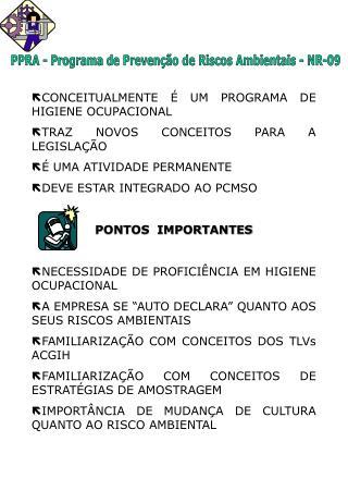 CONCEITUALMENTE � UM PROGRAMA DE HIGIENE OCUPACIONAL TRAZ NOVOS CONCEITOS PARA A LEGISLA��O