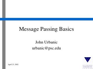 Message Passing Basics