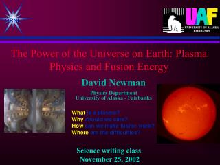 The Power of the Universe on Earth: Plasma Physics and Fusion Energy