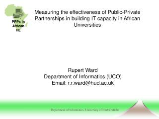 Rupert Ward Department of Informatics (UCO) Email: r.r.ward@hud.ac.uk