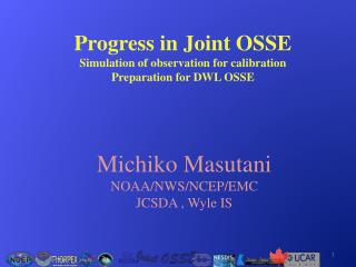 Progress in Joint OSSE Simulation of observation for calibration  Preparation for DWL OSSE