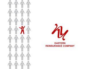 EASTERN REINSURANCE COMPANY