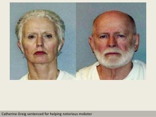 'Whitey' Bulger's girlfriend sentenced