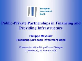 Public-Private Partnerships in Financing and Providing Infrastructure