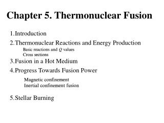 Chapter 5. Thermonuclear Fusion