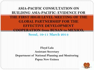 Floyd  Lala Assistant Secretary Department of National Planning and Monitoring Papua New Guinea