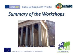 INTERACT ENPI is a project funded by the European Union
