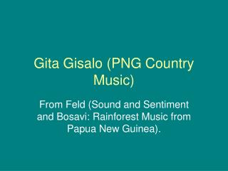 Gita Gisalo (PNG Country Music)