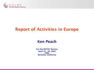 Report of Activities in Europe