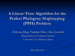 A Linear-Time Algorithm for the Perfect Phylogeny Haplotyping (PPH) Problem