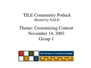 TILE Community Potluck Hosted by NALD