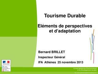 Tourisme Durable Eléments de perspectives et d ' adaptation