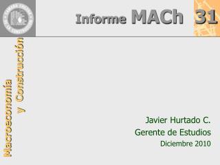 Informe MACh   31