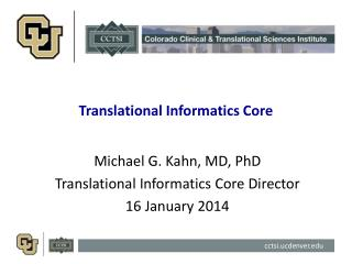 Translational Informatics Core