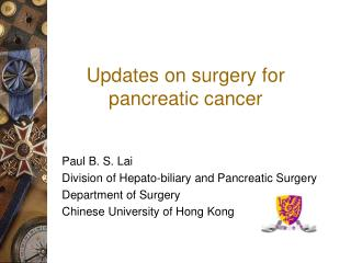 Updates on surgery for pancreatic cancer